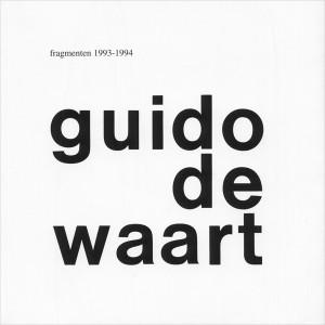 1994 | Guido de Waart - Fragmenten 1993-1994